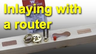 How To Create Inlays With Your Router
