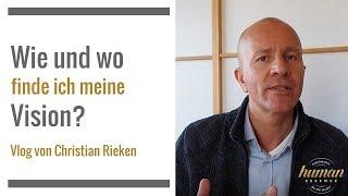Wie und wo finde ich meine Vision? Vlog mit Christian Rieken