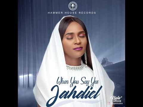 When You Say Yes (Audio) - Jahdiel