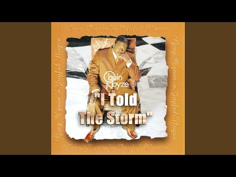 I Told The Storm