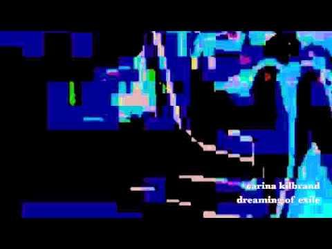 Carina Kilbrand Dreaming Of Exile