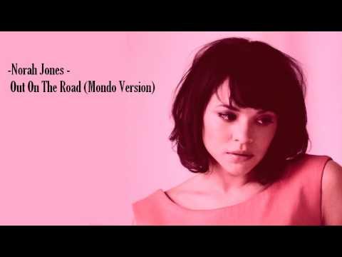 Norah Jones - Out On The Road (Mondo Version)