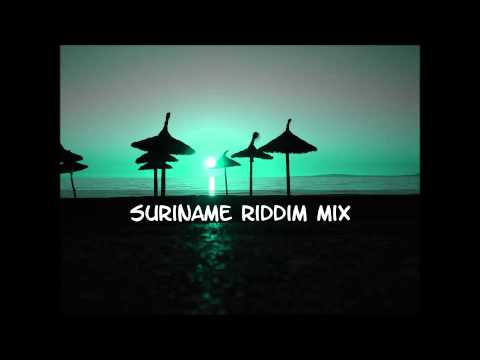 Suriname Riddim Mix 2013