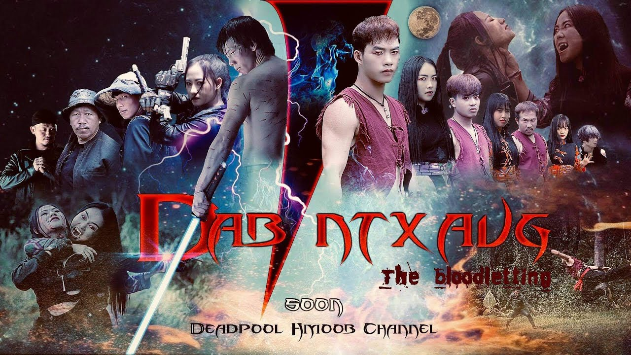 Download Dab Ntxaug  - The Bloodletting - ( Hmong New Movie 2021 ) Part 05