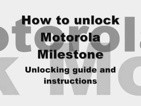 UNLOCK MOTOROLA MILESTONE - How to Unlock Motorla Milestone by Subsidy Unlock Code