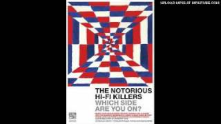 Notorious Hi-fi Killers - Going Down