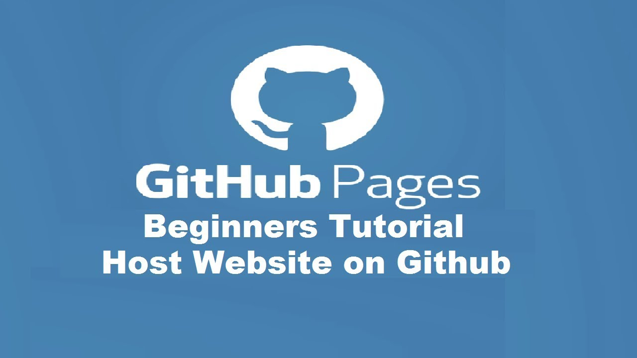 GitHub Pages Beginners Tutorial - Host Website on GitHub