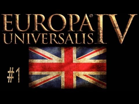 Europa Universalis IV Let's Play Ahistoric England (1)