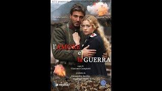 Любовь и война. Часть 3. (Италия, военная драма, 2007)