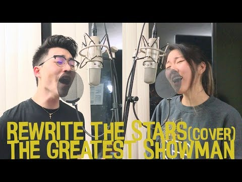 Rewrite The Stars (from The Greatest Showman Soundtrack) [Vocal Cover by You'll ft. Jinnie]