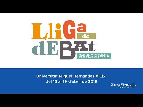 DEBAT FINAL: Univesitat de València - Universitat Ramon Llull