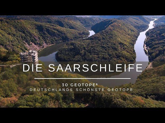 Die Saarschleife - 30 Geotope³ -  Deutschlands schönste Geotope