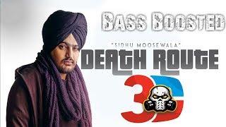 Death Route - Sidhu Moosewala [BASS BOOSTED] 3d  Punjabi Song |  2018