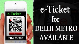 DMRC (Delhi Metro) Sarted eTicket using Smartphone QR Code