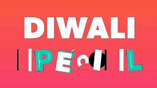 Diwali SPECIAL : AK Dudes