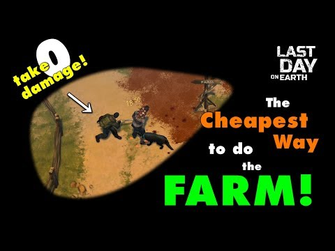 The Cheapest Way to do the Farm in Last Day on Earth