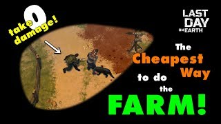 The Cheapest Way t๐ do the Farm in Last Day on Earth