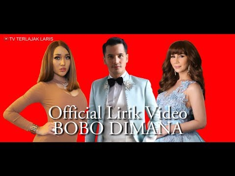 OFFICIAL Lirik Video Bobo Dimana Aliff Syukri Nur Sajat Lucintaluna – Tv Terlajak Laris mp3 letöltés