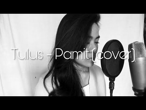 Tulus - Pamit (Cover)