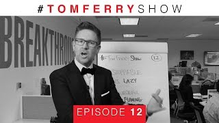 7 Ways To Seize All Your Real Estate Opportunities | #TomFerryShow Episode 12