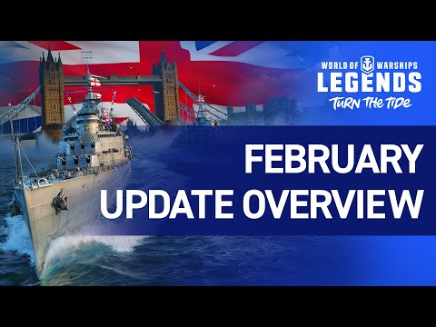 World of Warships: Legends - February Update Overview Trailer - YouTube