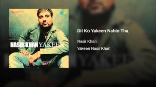 Dil Ko Yakeen Nahin Tha