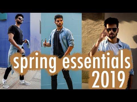 4 SPRING FASHION TIPS FOR MEN | Spring Essentials 2019