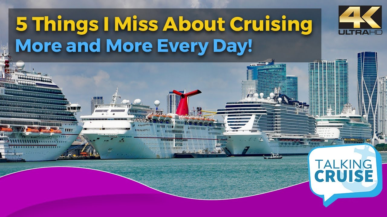 5 Things I Miss About Cruising (More and More Every Day)