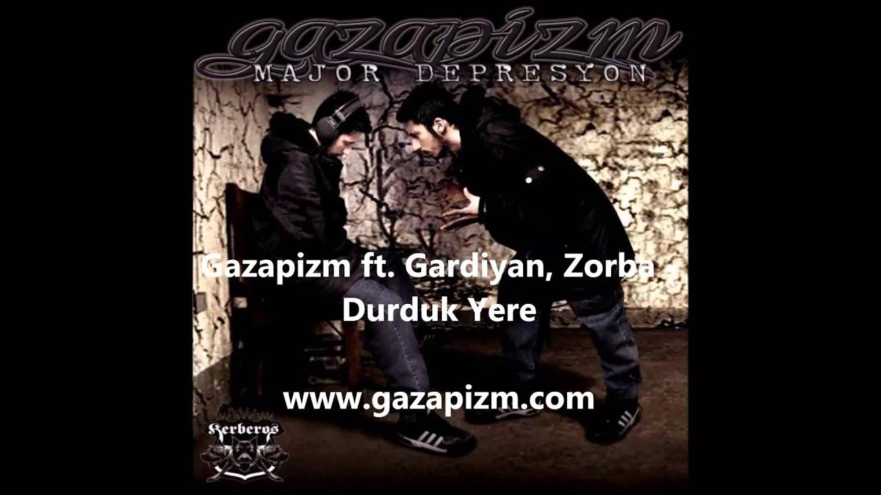 Gazapizm ft. Gardiyan, Zorba - Durduk Yere