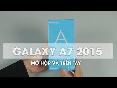 Mở hộp và trên tay Galaxy A7 2015 giá 2.950 rất rẻ