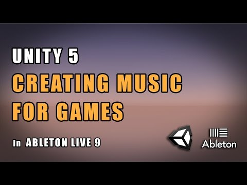 Unity 5 - Creating Music For Games in Ableton Live