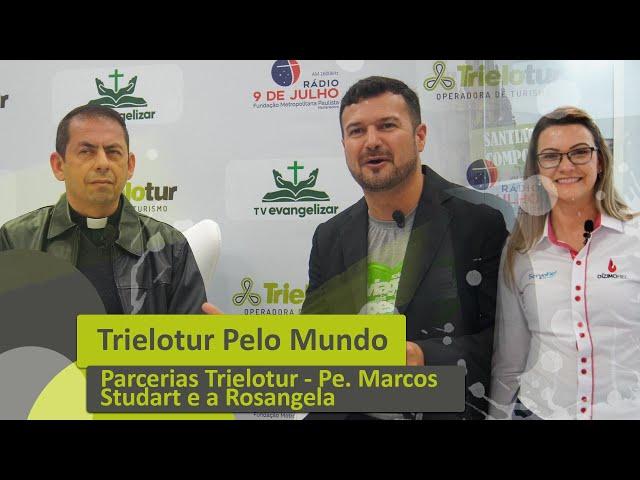 PARCERIAS TRIELOTUR - COM PE. MARCOS STUDART E ROSANGELA - TRIELOTUR PELO MUNDO
