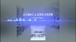 Sampai Kapan - G1M1C x DXH CREW ( Audio)