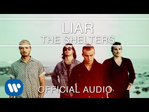 The Shelters - Liar [Official Audio]