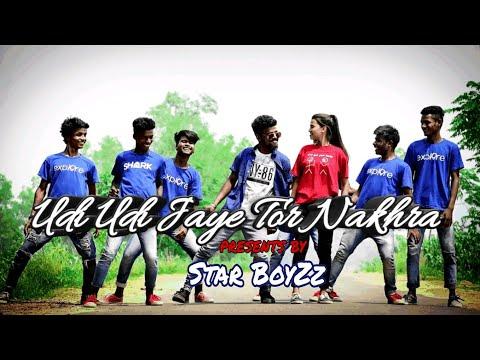 Udi Udi Jaye Tor Nakhra New Nagpuri Song 2019 Star BoyZz