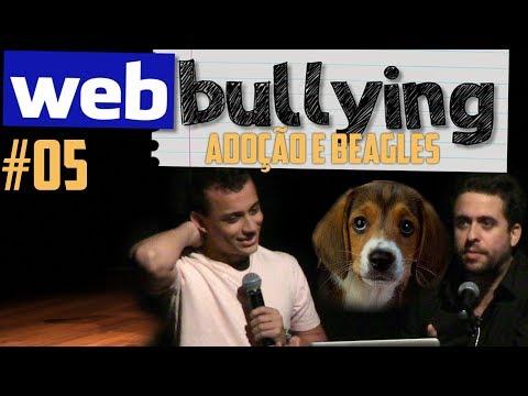 Maurício Meirelles - WEBBULLYING #05 - Adoção E Beagles