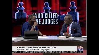Crime that Shook the Nation – JoyNews Special (14-9-18)