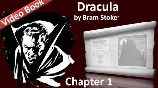 Dracula by Bram Stoker - Chapter 01 - Jonathan Harker's Journal