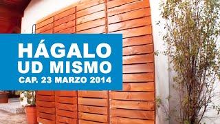Hágalo Usted Mismo: Programa de 23 marzo 2014
