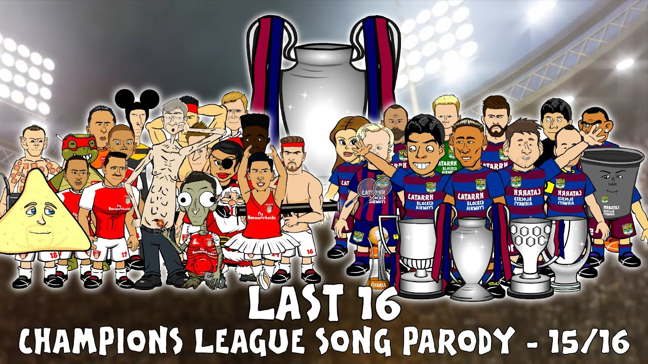 last 16 song uefa champions league 20152016 intro parody