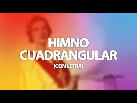Himno Cuadrangular con Letra