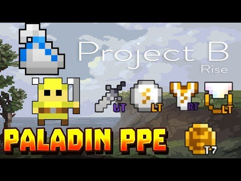 RotMG Private Server: Project B | Paladin PPe | High Drop Rate | More White's | Приватный Сервер