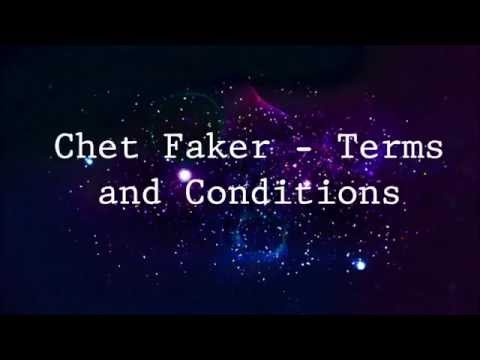 Chet Faker - Terms and Conditions Lyrics