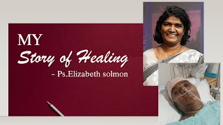 Ps.Elizabeth's Story of Healing    Mother of Sharon sisters-2021