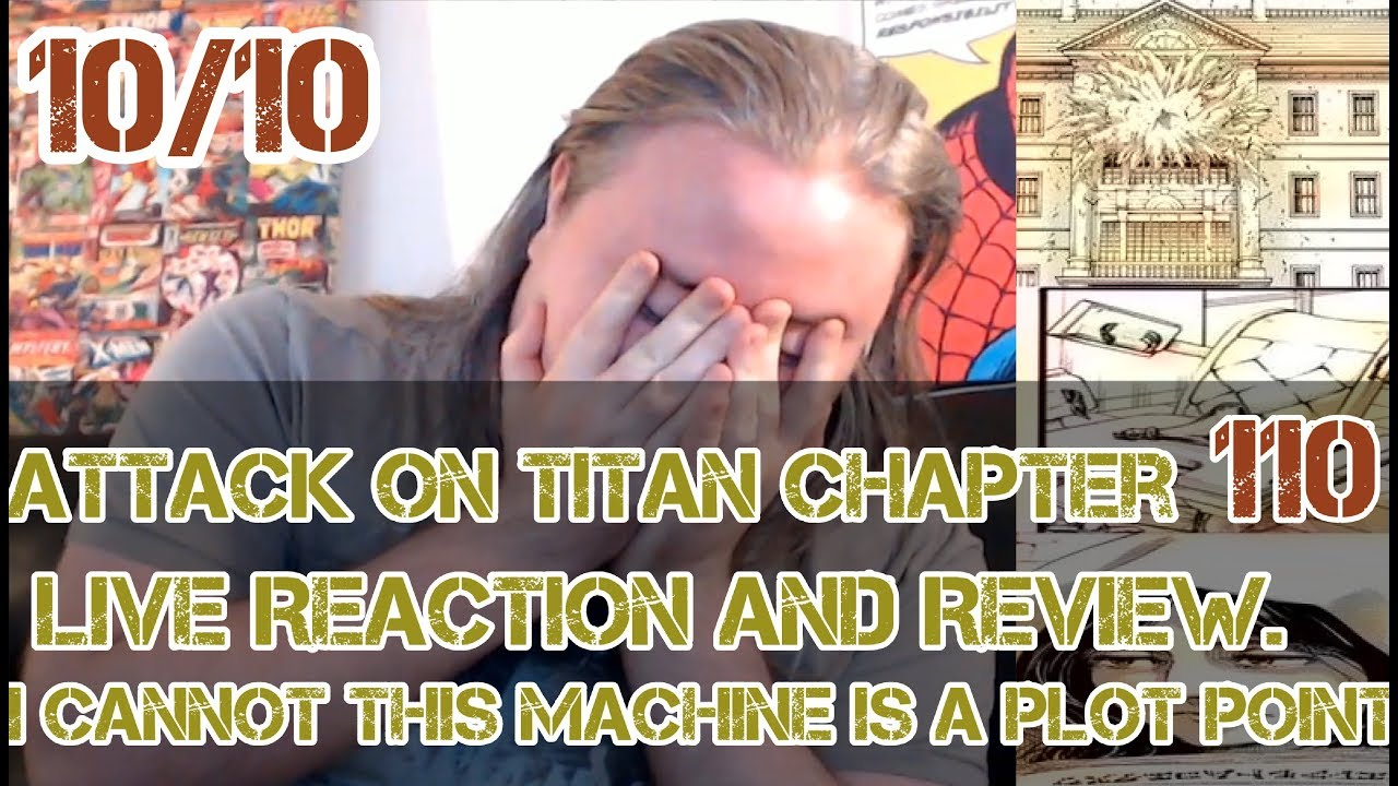Attack on Titan Chapter 110 Live Reaction and Review. 10 ...