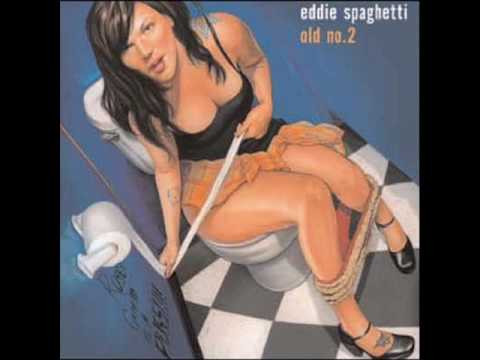 eddie spaghetti - I don't wanna grow up