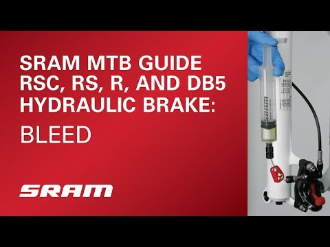 SRAM MTB Guide RSC, RS, R, and DB5 (Model Year 2016 and Earlier) Hydraulic Brake Bleed