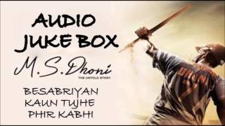 ms dhoni movie songs jukebox