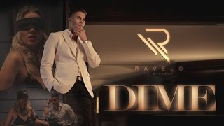 Ravelo El Monarca - Dime (Video Oficial)