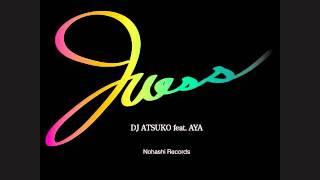 Dj Atsuko ft. Aya - Guess ( Moccokaos 2011 Mix)